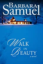 Walk in Beauty (Men of the Land Book 1)