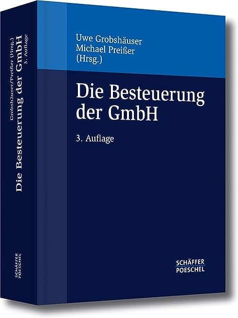 Die Besteuerung der GmbH (German Edition)