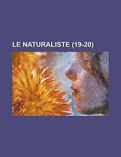 Le Naturaliste (19-20 )