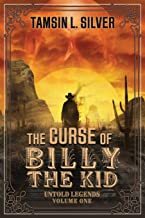 The Curse of Billy the Kid: Untold Legends Volume One