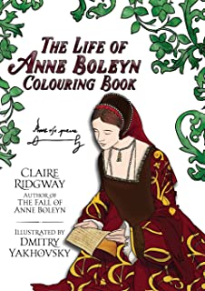 Life of Anne Boleyn Colouring Book