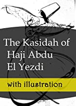 The Kasidah of Haji Abdu El Yezdi: with illustration