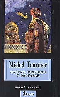 Gaspar, Melchor y Baltasar (Spanish Edition)