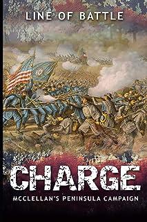 Charge: McClellan's Peninsula Campaign