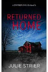 Returned Home (A Crimson Falls Novella) Kindle Edition