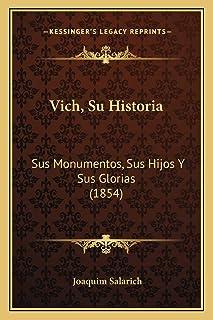 Vich, Su Historia: Sus Monumentos, Sus Hijos Y Sus Glorias (1854)