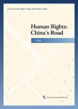 Human Rights: China's Road (English Edition)