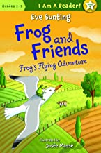 Frog's Flying Adventure: Book Four: Frog's Flying Adventure (I Am a Reader!: Frog and Friends 4)