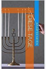 Diese Tage (German Edition) Kindle Edition