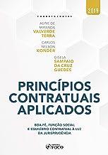 Princípios contratuais aplicados: Boa-fé, função social e equilíbrio contratual à luz da jurisprudência