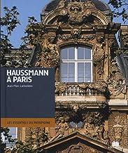 Livres Haussmann à Paris : Architecture et urbanisme Seconde moitié du XIXe siècle PDF