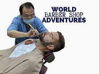 World Barber Shop Adventures
