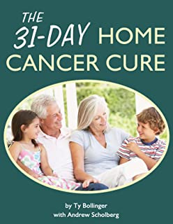 The 31-Day Home Cancer Cure