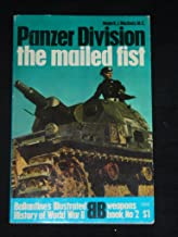 Panzer division, the mailed fist (Ballantine's illustrated history of World War II. Weapons book)