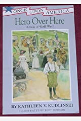 Hero Over Here: A Story of World War I Paperback