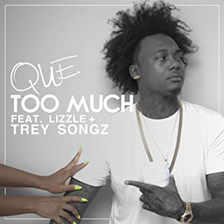 Too Much (feat. Lizzle & Trey Songz) [Clean]