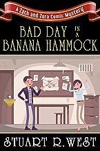 Bad Day in a Banana Hammock: A Zach and Zora Comic Mystery (The Zach and Zora Comic Mysteries Book 1) (English Edition)