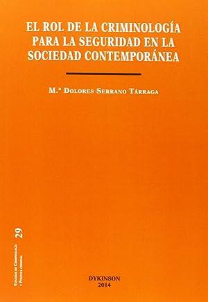Rol de la criminología para la seguridad en la sociedad contemporánea (Estudios de Criminología y