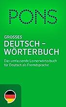 PONS Großes Deutschwörterbuch: Das umfassende Lernerwörterbuch für Deutsch als Fremdsprache (German Edition)