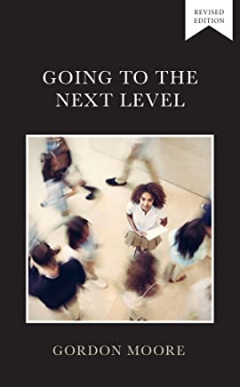 Going to the Next Level (Levels Book 2)