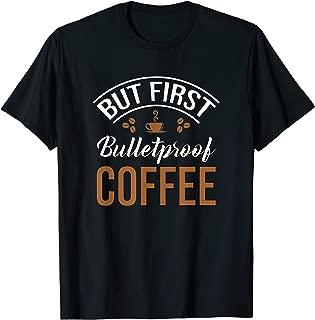 Keto Shirt Bulletproof Coffee TShirt T-Shirt