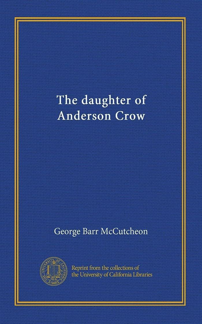 濃度凍る心理的にThe daughter of Anderson Crow