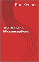 The Manson Misconceptions (The Ghost Society)