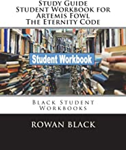 Study Guide Student Workbook for Artemis Fowl The Eternity Code: Black Student Workbooks