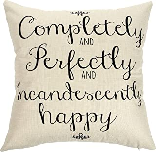 Ogiselestyle Completely and Perfectly and Incandescently Happy Motivational Sign Cotton Linen Home Decorative Throw Pillow Case Cushion Cover with Words for Book Lover Sofa Couch 18