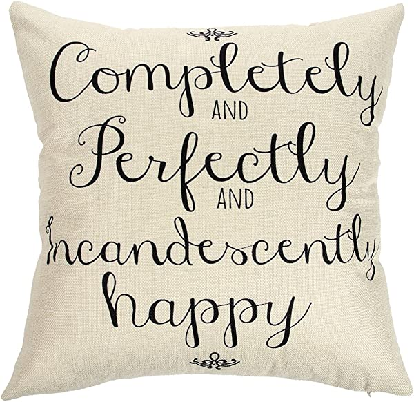 Ogiselestyle Completely And Perfectly And Incandescently Happy Motivational Sign Cotton Linen Home Decorative Throw Pillow Case Cushion Cover With Words For Book Lover Sofa Couch 18 X 18