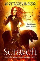 Scratch (Catnip Assassins Book 2) Kindle Edition