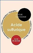 Fiche de lecture Acide sulfurique (Étude intégrale)