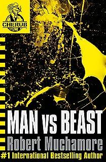 CHERUB: Man vs Beast: Book 6