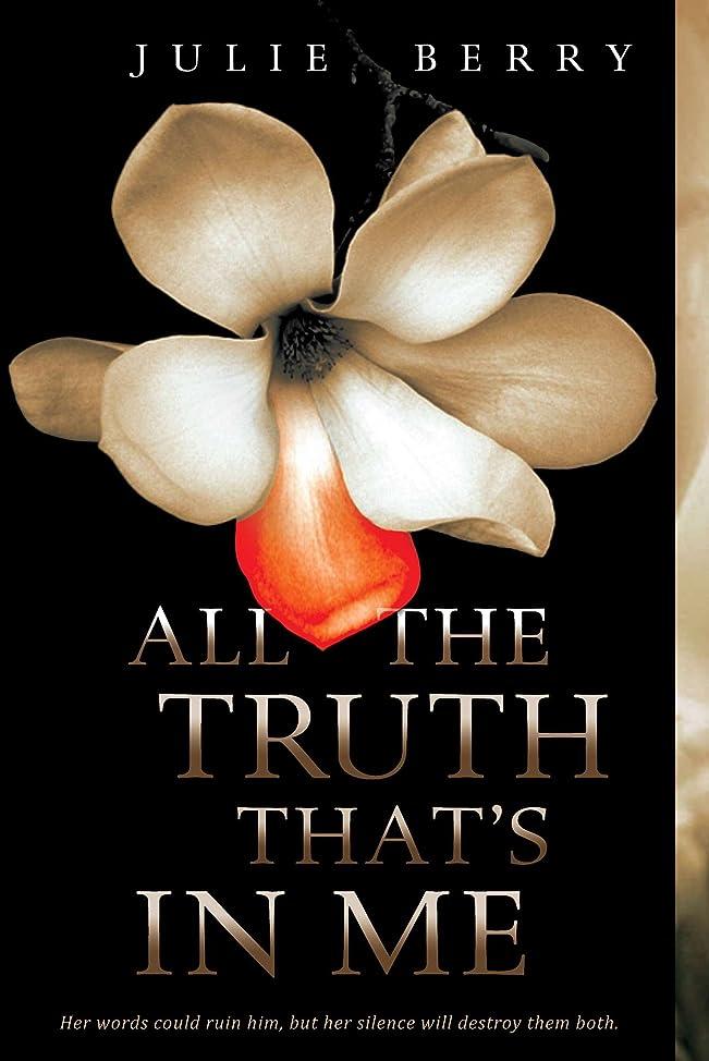 符号自治的神経All the Truth That's In Me (English Edition)