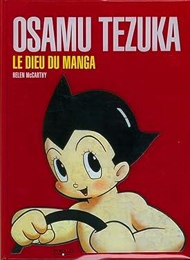 Osamu Tezuka: Le dieu du manga (EYROLLES) (French Edition)
