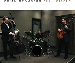 brian bromberg full circle