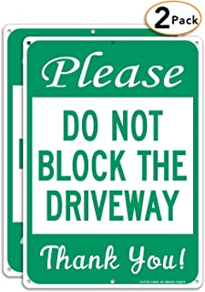 Please Do Not Block The Driveway Thank You Sign (2-Pack),  No Parking Sign,  14 x 10 Inches .40 Rust Free Aluminum,  Durable Ink,  Weatherproof,  Weather Resistant,  Easy to Mount,  Indoor & Outdoor Use