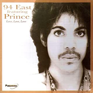94 East Featuring Prince love love love