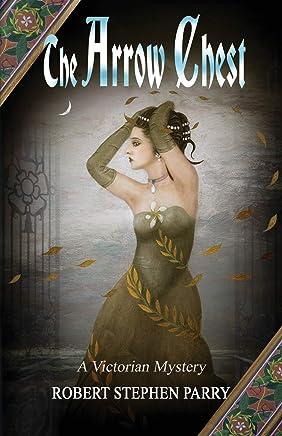 The Arrow Chest: A Victorian Mystery