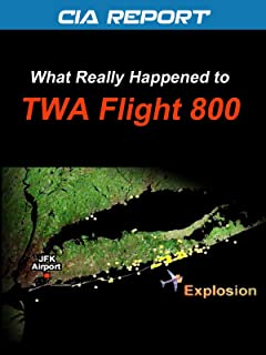 CIA Report-What Really Happened to TWA Flight 800