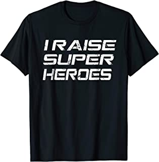 I Raise Super Heroes T Shirt   Perfect Gifts for Mom and Dad