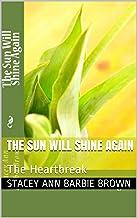 Mejor The Sun Will Shine Again