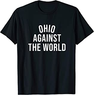 Ohio-Against-The-World Shirt - Plain Tee - Never Counted Out