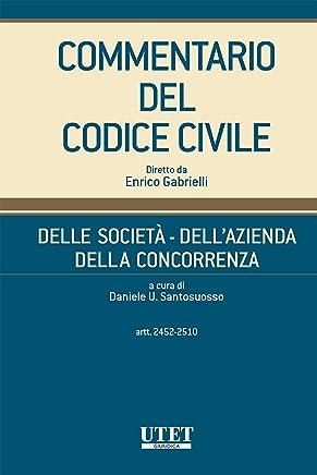 Delle società - Dellazienda - Della concorrenza, artt. 2452-2510 - vol. III