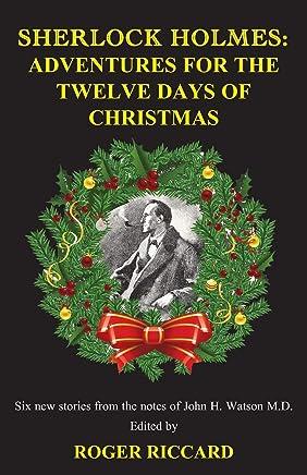 Sherlock Holmes: Adventures for the Twelve Days of Christmas