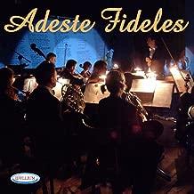 Adeste Fideles (Direttore orchestra: Stefano Seghedoni)