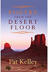 Poetry From the Desert Floor Kindle Edition