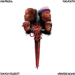 I Got 5 On Us (feat. Krayzie Bone & Damon Elliott) [Explicit]
