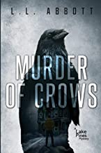 Murder Of Crows: A gripping Lake Pines Mystery Novel (A Lake Pines Murder Mystery Series)