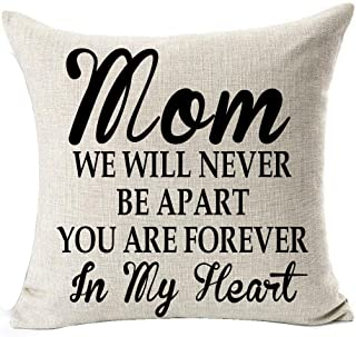 Andreannie Best Gift for Mother Sweet Letters Mom We Will Never Be Apart You are Forever in My Heart Cotton Linen Throw Pillow Case Cushion Cover Home Office Decorative Square 18 X 18 Inches